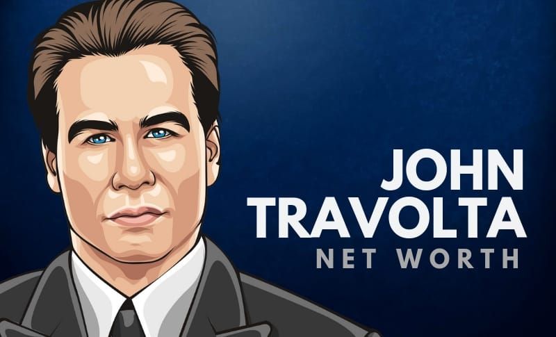 John Travolta Net Worth 2021: Wealth Assets & More