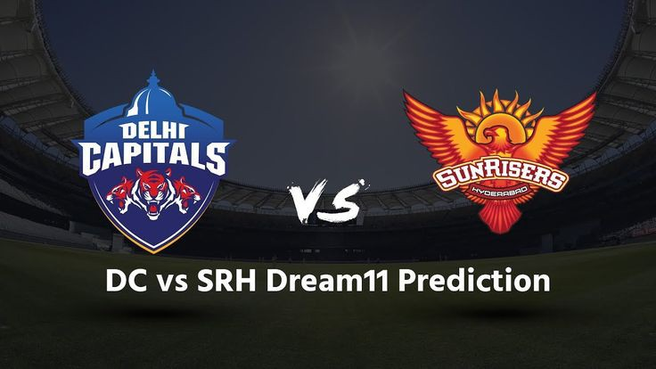 SRH vs DC Dream11 Prediction | Choose C-VC and 9 More | IPL Fantasy Tips