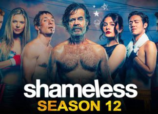 shameless season 12 Release date, Plot & Inside Details