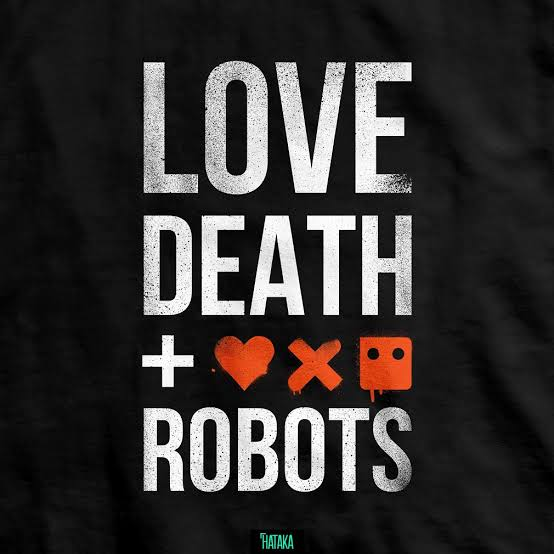 Love, Death & Robots Volume 2 Release Date, Cast And More