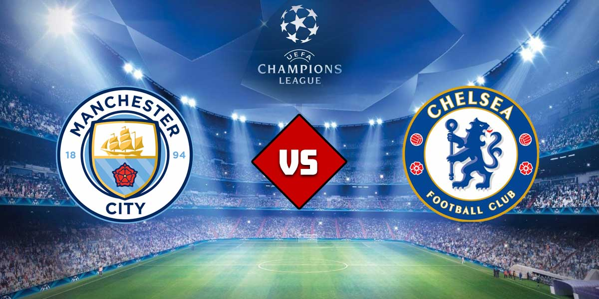 UEFA Champions League Final - How To Watch, Coverage Plan For Chelsea VS Manchester City