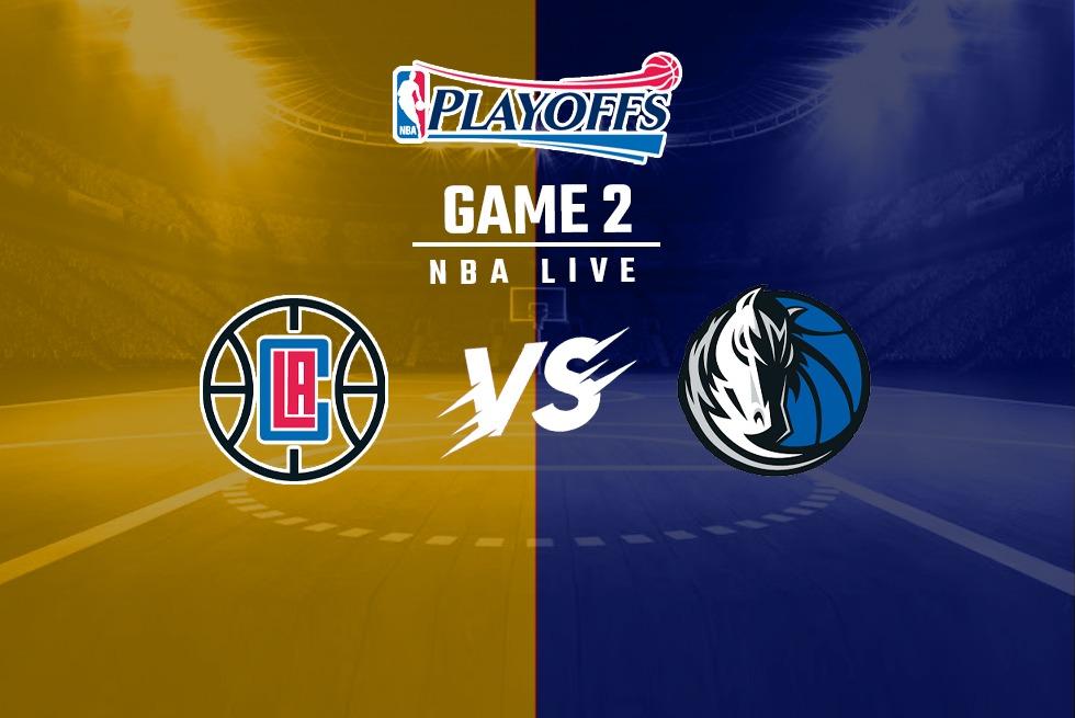2021 NBA Clippers Vs Dallas Mavericks Updates: Game 2 NBA First-Round Playoff