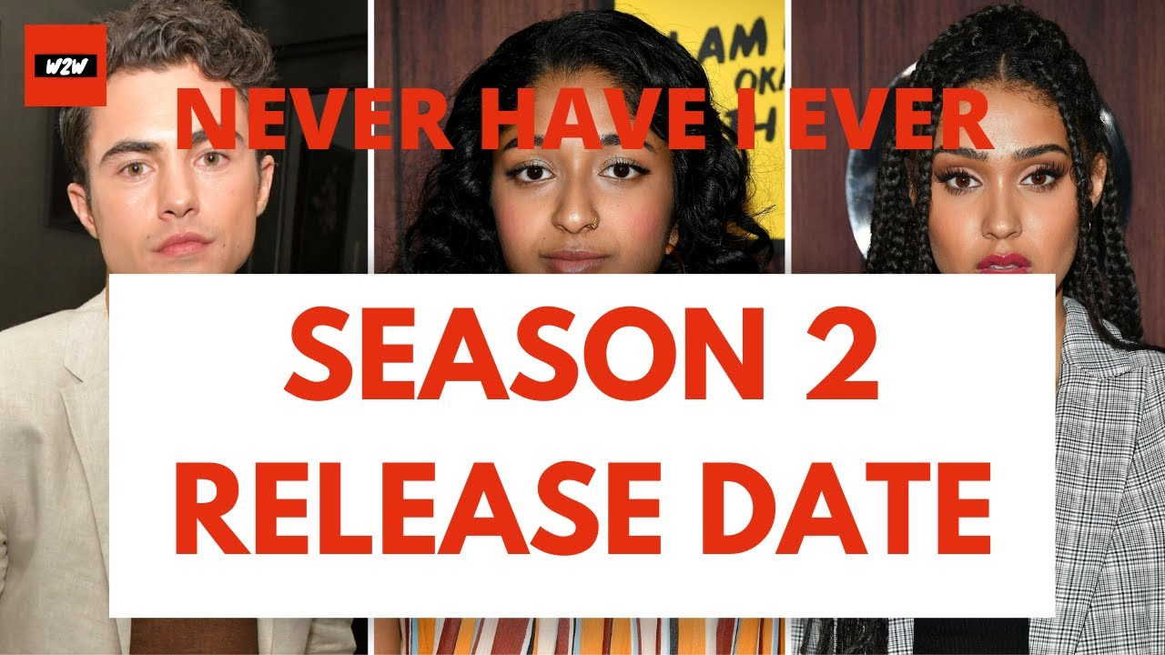Never Have I Ever Season 2 Release Date, What To Expect And More