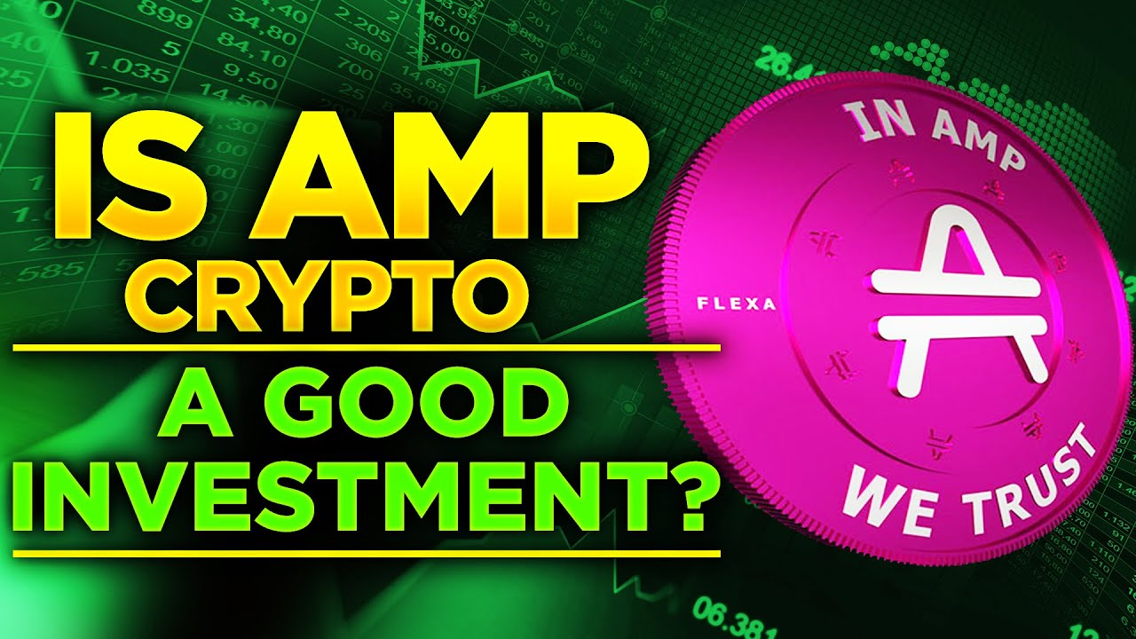 Is Amp Crypto A Good Investment? Here's What Experts Believe