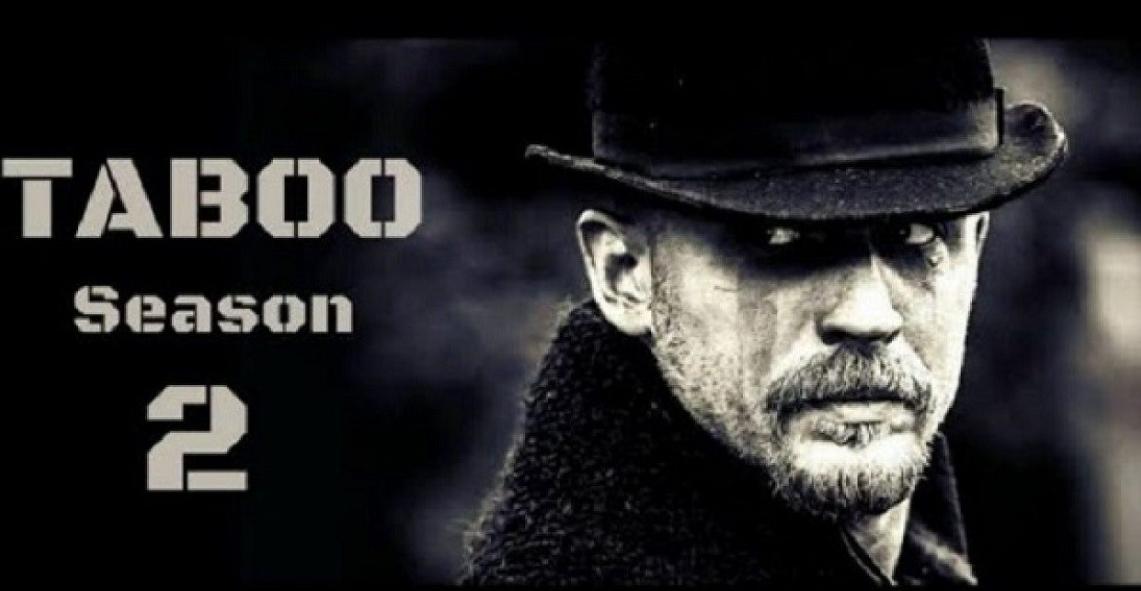 Taboo Season 2: Tom Hardy Hints Possible Release Date