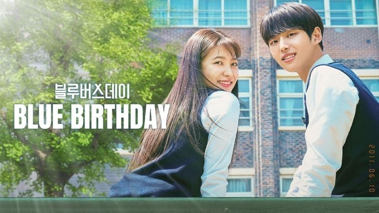 Blue Birthday Episode 16 Release Date, Time, Predictions, Watch Online