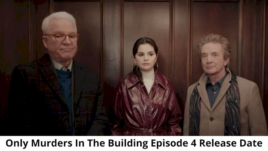 Only Murders in the Building Episode 4 Release Date, Recap and Spoilers