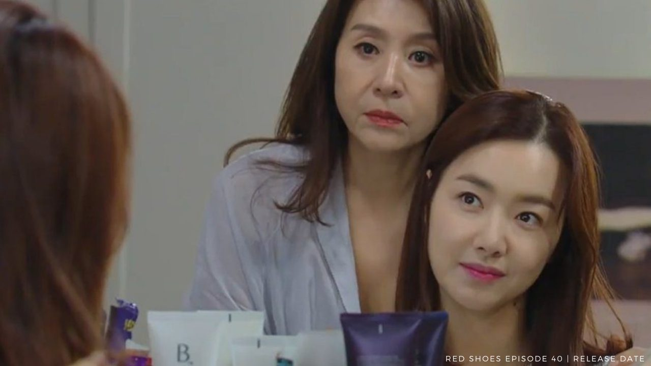 Red Shoes Episode 40 (2021) Release Date, Spoilers, Watch Online