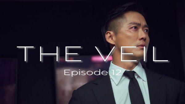 The Veil Episode 12 Release Date, Recap, Spoilers & Watch Online