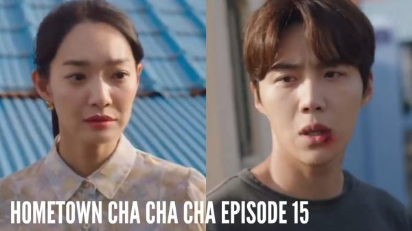 Hometown Cha Cha Cha Episode 15 Air Date, Recap, Watch Online, Eng Sub